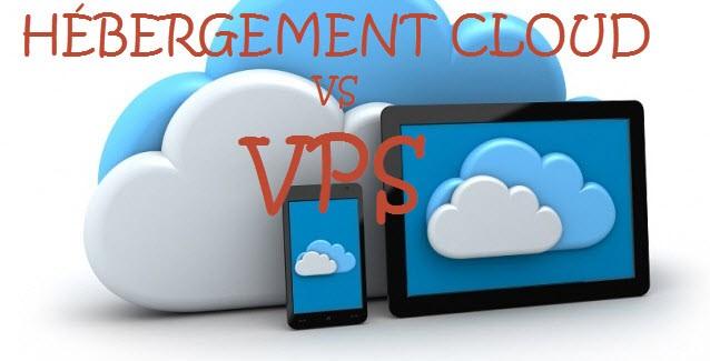 hébergement cloud vs VPS
